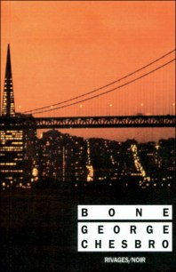Bone - Chesbro - Rivages Noir
