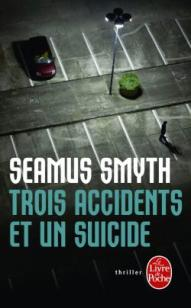 Trois accidents et un suicide - Smyth - LP
