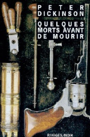 Quelques morts avant de mourir - Dickinson