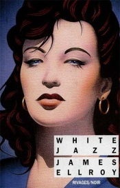 White Jazz - Ellroy