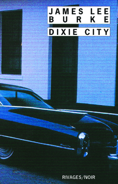 Dixie city - James Lee Burke