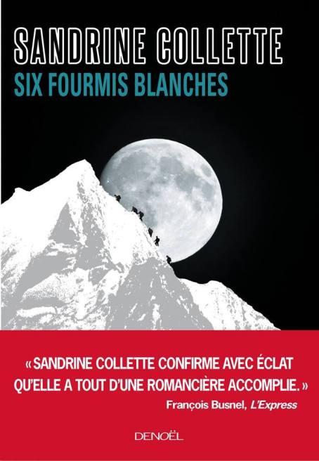 Six fourmis blanches - Sandrine Colette [NUM]