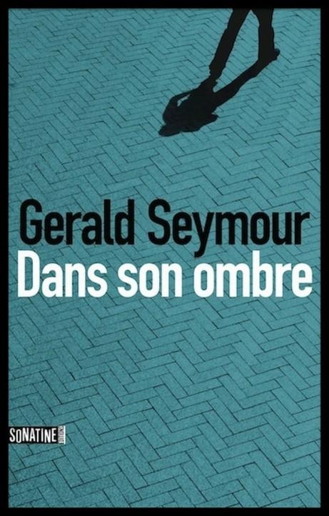 Dans son ombre - Seymour Gerald [NUM] 2