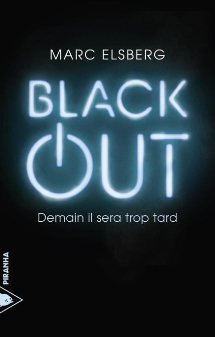 Black-Out-Demain-Il-Sera-Trop-Tard