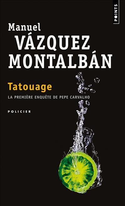 Tatouage - Manuel Vázquez Montalbán