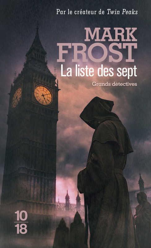 Liste des Sept - Mark Frost
