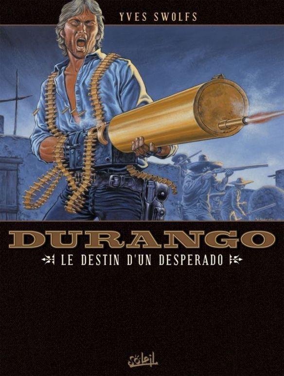 Durango 6 - Le destin d'un desperado