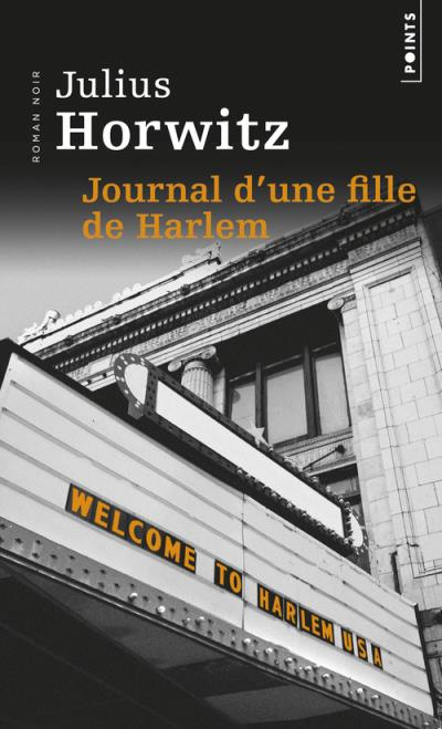 Journal d'une fille de Harlem - Julius Horwitz